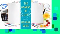 Full version  The Moment of Lift: How Empowering Women Changes the World  Best Sellers Rank : #5