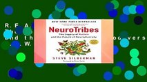 R.E.A.D Neurotribes: The Legacy of Autism and the Future of Neurodiversity D.O.W.N.L.O.A.D