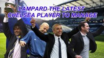 Lampard the latest Chelsea player to manager