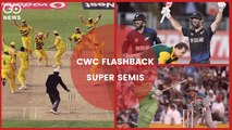 CWC Flashback - Top 5 Semi-Finals