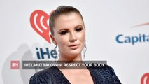 Ireland Baldwin Uses Her Instagram Popularity To Deliver A Message