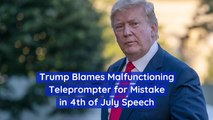 President Trump's Error In 4th of July Speech