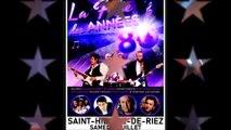 """Concert gratuit """"La Folie Des Années 80"""" à Saint-Hilaire-De-Riez , Samedi 6 Juillet 2019"""