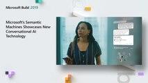 Microsoft's Semantic Machines Showcases New Conversational AI Technology