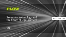 FLOW: Forensics, technology and the future of legal services 03:  AcquiRE