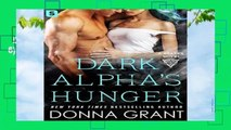 Dark Alpha s Hunger (Reapers Book 6)  For Kindle