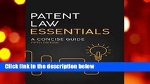 Full version  Patent Law Essentials: A Concise Guide  Best Sellers Rank : #5