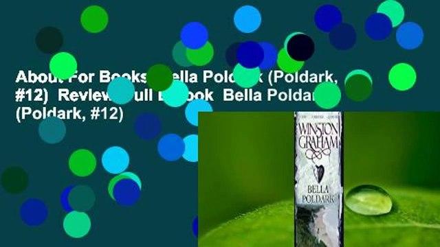 About For Books  Bella Poldark (Poldark, #12)  Review  Full E-book  Bella Poldark (Poldark, #12)
