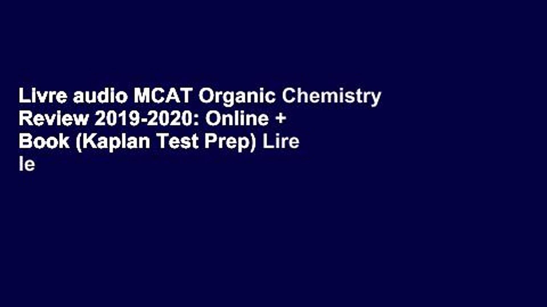 Livre Audio Mcat Organic Chemistry Review 2019 2020 Online Book Kaplan Test Prep Lire Le