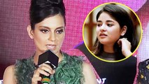 Kangana Ranaut Reachs On Zaira Wasim's Decision To Quit Bollywood