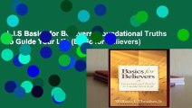 L.I.S Basics for Believers: Foundational Truths to Guide Your Life (Basic for Believers)