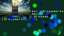The Sleepwalker (Sleepwalker, #1) Complete  About For Books  The Sleepwalker (Sleepwalker, #1)