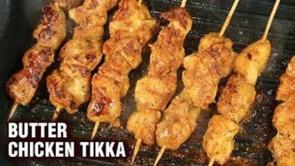 Butter Chicken Tikka Recipe - Chicken Tikka Kebab - Indian Chicken Tikka - Varun