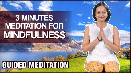 Mindfulness Meditation For Being In The Present - 3 Minutes Guided Meditation