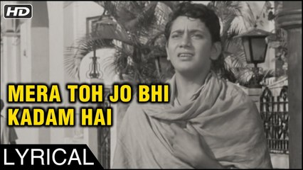 Mera Toh Jo Bhi Kadam Hai | Lyrical Song | Dosti 1964 | Mohammed Rafi Song | Sudhir Kumar, Sushil