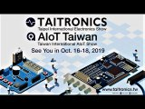 2018 TAITRONICS - AIoT Taiwan – Reshaping the future with new technologies