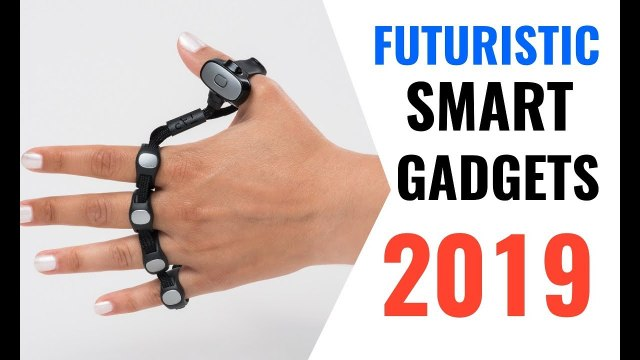 5 Smart Gadgets You Can Buy Online in 2019 | Futuristic Technology | Future Smart Gadgets | HINDI