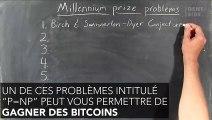 Trouvez la solution à ce problème et empochez 1 millions de dollars et des bitcoins à foison