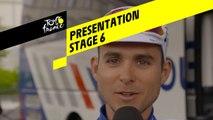 Tour de France 2019 - Presentation - Stage 6