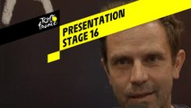 Tour de France 2019 - Presentation - Stage 16