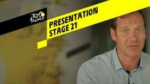 Tour de France 2019 - Presentation - Stage 21