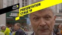 Tour de France 2019 - Presentation - Stage 19