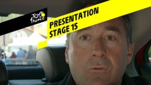 Tour de France 2019 - Presentation - Stage 15