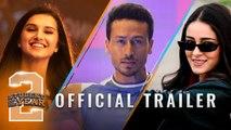 Student Of The Year 2 - Trailer   Tiger Shroff   Tara   Ananya   Punit Malhotra   In cinemas now