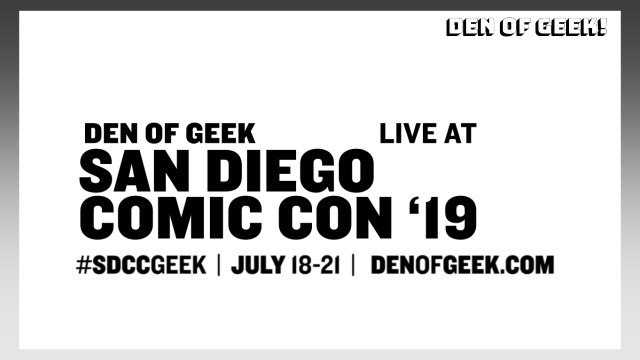 Den of Geek: Live At San Diego Comic Con '19