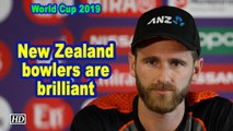 World Cup 2019 | New Zealand bowlers are brilliant: Kane Williamson