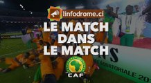 Le match dans le match : CAN 2019  Mali - Côte d'Ivoire : 0 - 1