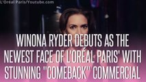 Winona Ryder debuts as the newest face of L'Oréal Paris' with stunning Comeback commercial