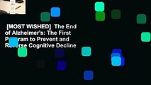 [MOST WISHED]  The End of Alzheimer's: The First Program to Prevent and Reverse Cognitive Decline