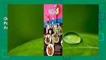 Online Night + Market: Delicious Thai Food to Facilitate Drinking and Fun-Having Amongst Friends