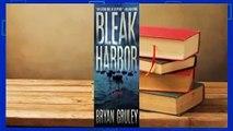Full E-book  Bleak Harbor  For Kindle About For Books  Bleak Harbor  Best Sellers Rank : #2