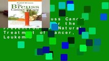 Popular to Favorit The Breuss Cancer Cure: Advice for the Prevention