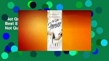 Not Quite Forever (Not Quite, #4)  Best Sellers Rank : #5About For Books  Not Quite Forever (Not