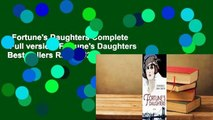Fortune's Daughters Complete   Full version  Fortune's Daughters  Best Sellers Rank : #2