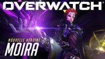 Overwatch - Présentation du héros Moira