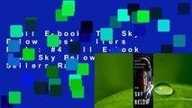 Full E-book  The Sky Below  Best Sellers Rank : #4 Full E-book  The Sky Below  Best Sellers Rank