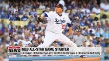 LA Dodgers' Ryu Hyun-jin to start MLB All-Star Game on Wednesday