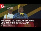 Presidential Speeches During Uhuru's Visit to Tanzania