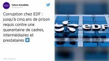 Corruption chez EDF: jusqu'à cinq ans de prison requis contre une quarantaine de personnes