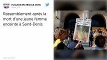 Rassemblement après la mort d'une jeune femme enceinte à Saint-Denis