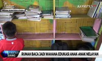 Rumah Baca Jadi Wahana Edukasi Anak-Anak Nelayan