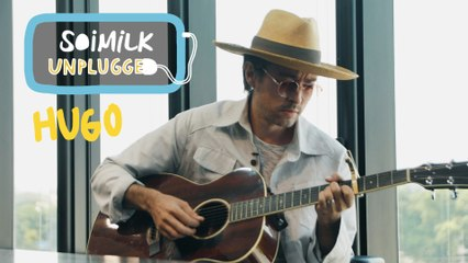 Soimilk Unplugged : Hugo
