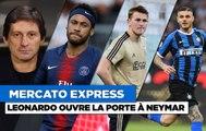 Mercato Express : Neymar, De Ligt... Leonardo a été clair