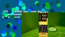 [MOST WISHED]  Deep Work: Rules for Focused Success in a Distracted World by Cal Newport