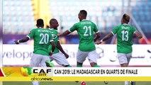 CAN 2019 : Madagascar sensationnel en huitièmes de finale
