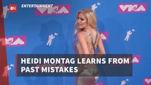 Heidi Montag Has Become Wiser